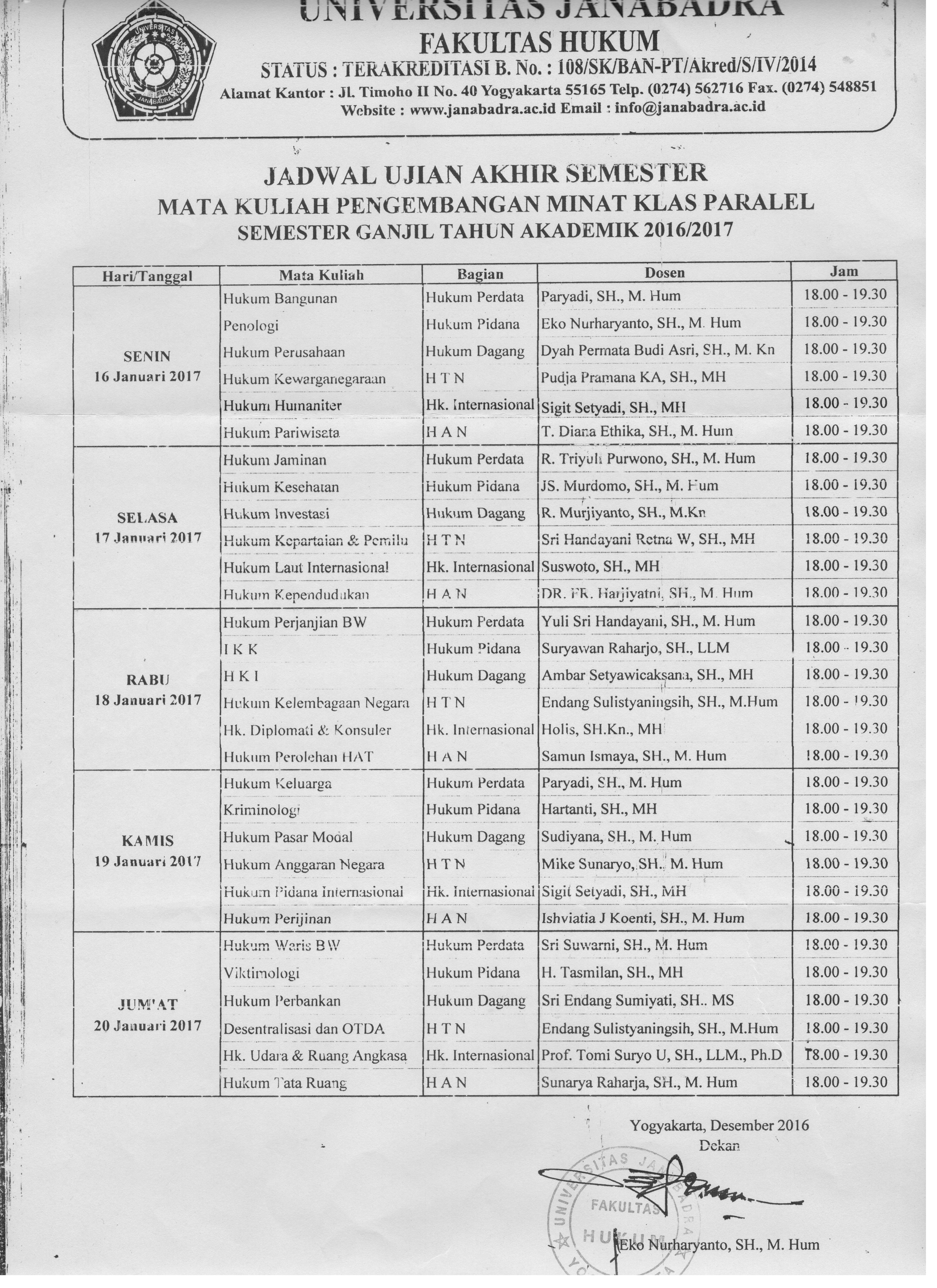 JADWAL PENJURUSAN UJIAN AKHIR SEMESTER GANJIL KELAS PARALEL 2016/2017