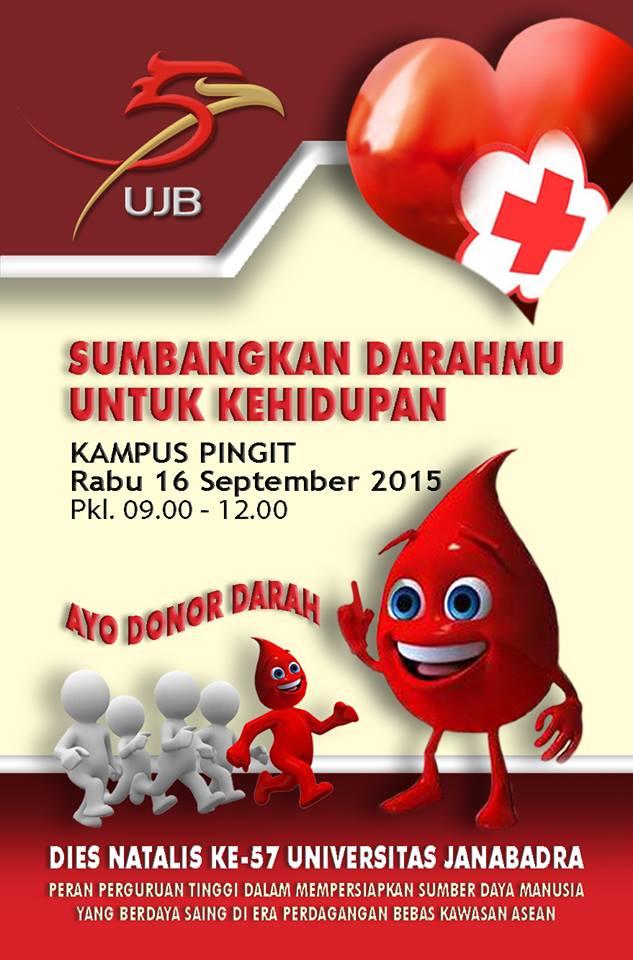 Sumbangkan Darahmu Untuk Kehidupan